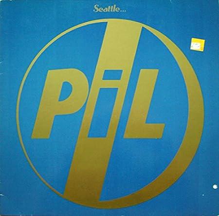 P.I.L. / Seattle
