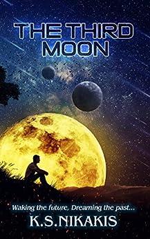 The Third Moon by [Nikakis, K S]