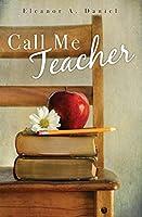 Call Me Teacher