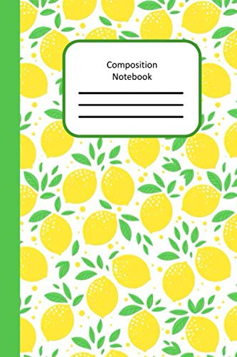 Composition Notebook: Pretty lemons design notebook with 120 blank lined ruled pages. 6 x 9 size for bags and backpacks, paperback cover.
