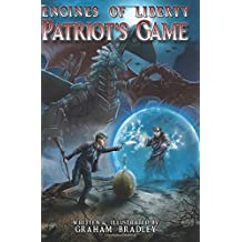 Patriot's Game (Engines of Liberty) (Volume 3) by Graham Bradley (2016-07-02)