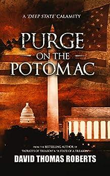 Purge on the Potomac by [Roberts, David Thomas]