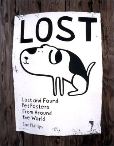 Lost: Lost and Found Pet Posters from Around the Worldの詳細を見る