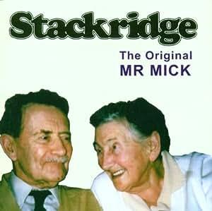 The Original Mr Mick