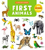 First Animals: Over 500 words to learn! (Clever Encyclopedia)