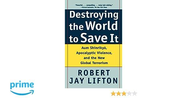 amazon destroying the world to save it aum shinrikyo apocalyptic