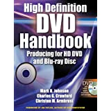 High-Definition DVD Handbook: Producing for HD-DVD and Blu-Ray Disc