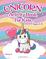 Unicorns Activity Book: For Kids Ages 4-8 - Volume 4
