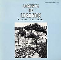 Laments of Lebanon-Funeral Laments of Lebanon
