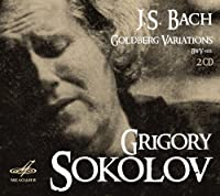 Bach: Goldberg Variations [Grigory Sokolov] [Melodia: MELCD 1002049] by Grigory Sokolov (2014-01-30)