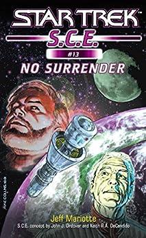 Star Trek: No Surrender (Star Trek: Starfleet Corps of Engineers Book 13) by [Mariotte, Jeff]