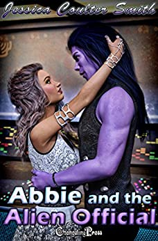 Abbie and the Alien Official (Intergalactic Brides 14) by [Smith, Jessica Coulter]