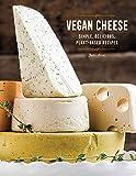 Vegan Cheese: Simple, Delicious, Plant-Based Recipes 画像