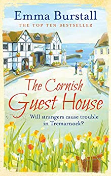 The Cornish Guest House (Tremarnock Book 2) by [Burstall, Emma]