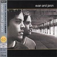 Evan & Jaron (+Bonus) by Evan & Jaron (2007-12-15)