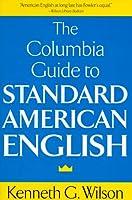 Columbia Guide to Standard American English