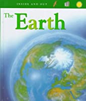 The Earth (Inside and Out)