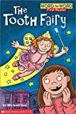 The Tooth Fairy (Word-By-Word First Reader)