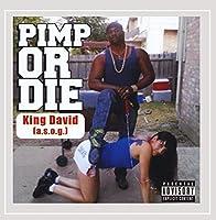 Pimp Or Die