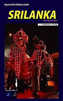 Beyond the Holiday-Guide SRILANKA: General Guide by [Ltd., R.E, Arai, Eichi]