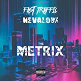 The Metrix [Explicit]