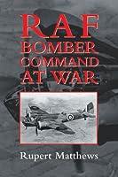 RAF Bomber Command at War