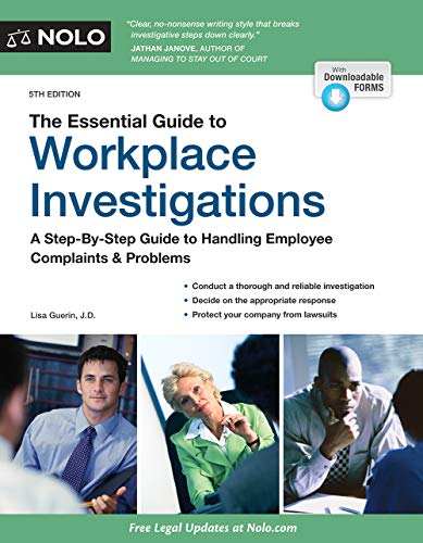 Download The Essential Guide to Workplace Investigations: A Step-by-Step Guide to Handling Employee Complaints & Problems, Includes Web-Site for Downloadable Forms 1413326250