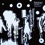 Thank you for the MUSIC LIFE♪BahashishiのCDジャケット