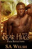 Bear Hugs (Pack Reflections Book 1) (English Edition)