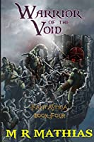 Warrior of the Void: Large Print Edition (Fantastica)