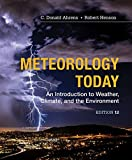Cover of Meteorology Today : An Introduction to Weather, Climate and the  Environment
