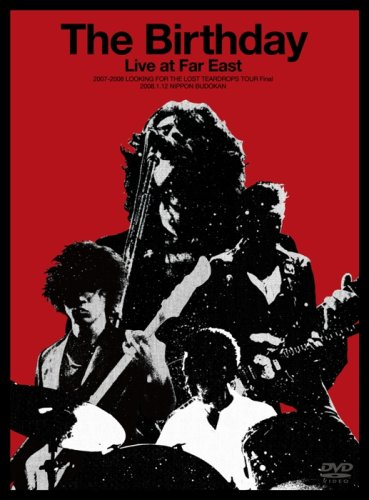 Live at Far East 2007-2008 LOOKING FOR THE LOST TEARDROPS TOUR Final At 2008.1.12 NIPPON BUDOKAN [DVD]の詳細を見る