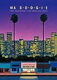 WA B・O・O・G・I・E  1980s Japanese Boogie / Funk / Modern Soul / Fusion(SPACE SHOWER BOOKS)