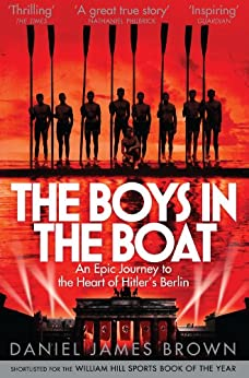 The Boys in the Boat by [Brown, Daniel James]
