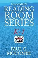 Mocombe's Reading Room Series K-1