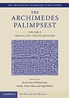 The Archimedes Palimpsest (The Archimedes Palimpsest Publications)