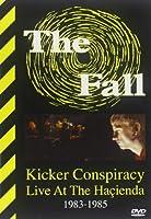 Kicker Conspiracy: Live at the Hacienda 1983-1985 [DVD] [Import]