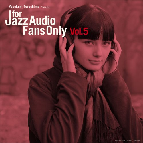 FOR JAZZ AUDIO FANS ONLY VOL.5 フォア・シ゛ャス゛・オーテ゛ィオ・ファンス゛・オンリー VOL.5