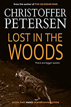Lost in the Woods (Jon Østergård Book 2) by [Petersen, Christoffer]