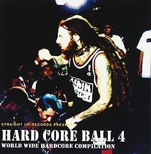 HARD CORE BALL 4