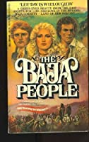 The Baja People (The Making Of America)