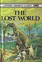 The Lost World (Ladybird Children's Classics)