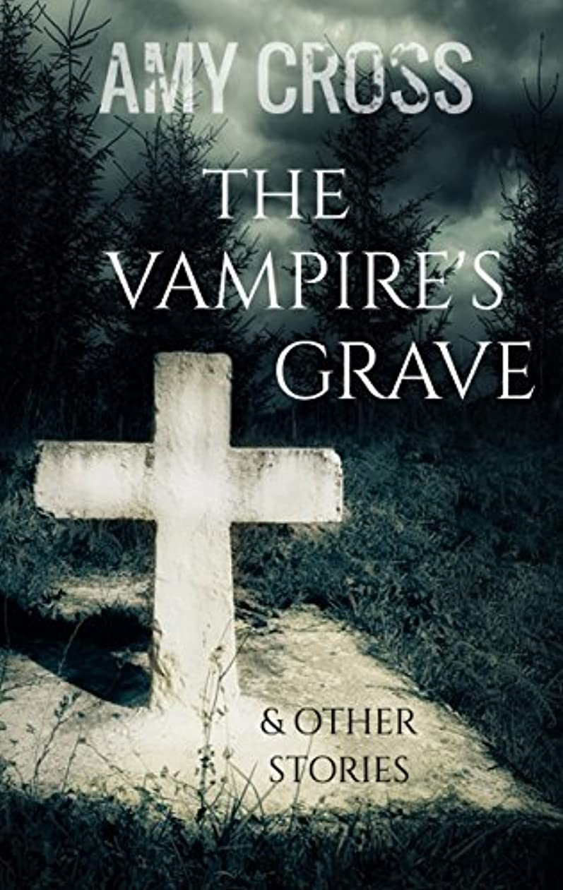 ソフトウェアサンドイッチ有罪The Vampire's Grave and Other Stories (English Edition)