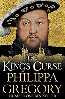 The King's Curse (The Cousins' War Book 6) by [Gregory, Philippa]