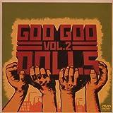 Goo Goo Dolls Vol.2
