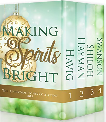 Making Spirits Bright: Christmas Lights Collection 2017 (English Edition)