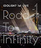 アイドリッシュセブン 1st LIVE「Road To Infinity」 Blu-ray Day1