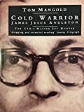 Cold Warrior: True Story of the West's Spyhunt Nightmare
