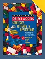 Object Models: Strategies, Patterns, and Applications (Yourdon Press Computing Series)