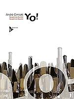 Yo!: 4-5 Saxophone (A(S)ATTBar). Partitur und Stimmen.